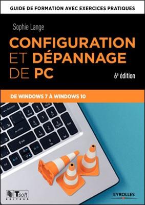 Configuration et dépannage de PC, 6e édition